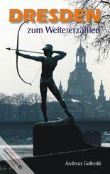 Dresden zum Weitererzählen