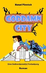 Goddamn City