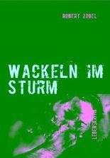 Wackeln im Sturm