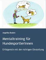 Mentaltraining für HundesportlerInnen