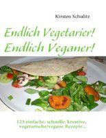 Endlich Vegetarier! Endlich Veganer!