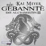 Die Gebannte - Die Alchimistin III
