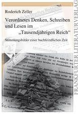 """Verordnetes Denken, Schreiben und Lesen im """"Tausenjährigen Reich"""""""