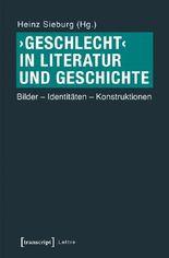 'Geschlecht' in Literatur und Geschichte