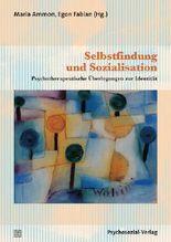 Selbstfindung und Sozialisation