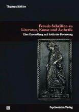 Freuds Schriften zu Literatur, Kunst und Ästhetik