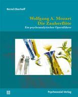 Wolfgang A. Mozart: Die Zauberflöte