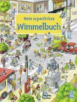 Mein superdickes Wimmelbuch