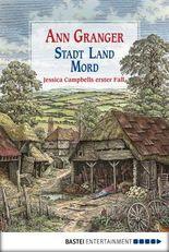 Stadt, Land, Mord: Ein Fall für Jessica Campbell. Kriminalroman (Jessica Campbell ermittelt 1)