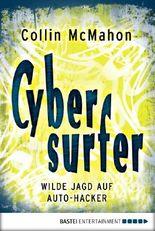 Cybersurfer: Wilde Jagd auf Auto-Hacker