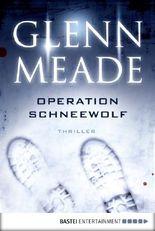 Operation Schneewolf: Thriller