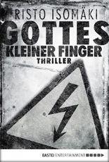 Gottes kleiner Finger: Thriller
