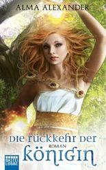 Die Rückkehr der Königin: Roman