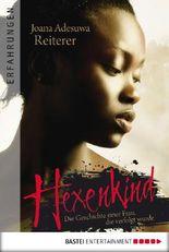 Hexenkind: Eine Frau kämpft gegen die Hexenverfolgung in Afrika