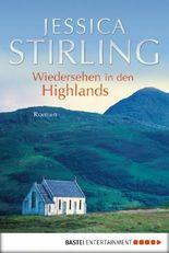Wiedersehen in den Highlands: Roman