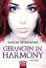 Gefangen in Harmony: Roman