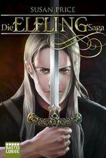 Die Elfling Saga: Zwei Romane in einem Band