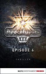 Apocalypsis 3.06 (DEU): Tesserakt. Thriller (Apocalypsis 3 DEU)