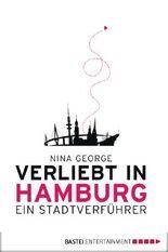 Verliebt in Hamburg: Ein Stadtverführer