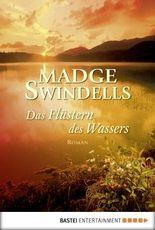 Das Flüstern des Wassers: Roman