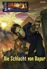 Maddrax - Folge 320: Die Schlacht von Dapur