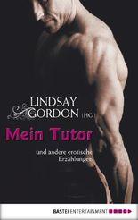 Mein Tutor: und andere erotische Erzählungen