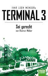 Terminal 3 - Folge 6: Sei gerecht. Thriller