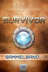 Survivor 1 (DEU) - Sammelband 1: Folge 1-4. SF-Thriller