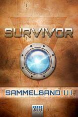 Survivor 1 (DEU) - Sammelband 3: Folge 9-12. SF-Thriller