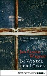 Im Winter der Löwen: Ein Kimmo-Joentaa-Roman (Kimmo-Joentaa-Reihe 3)