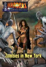 Maddrax - Folge 337: Zombies in New York