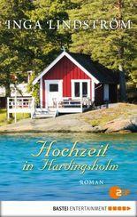 Hochzeit in Hardingsholm: Roman