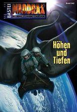 Maddrax - Folge 342: Höhen und Tiefen