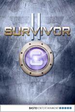 Survivor 2.06 (DEU): Brennender Hass. SF-Thriller (Survivor Staffel 2)