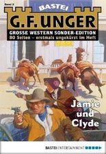G. F. Unger Sonder-Edition - Folge 002: Jamie und Clyde