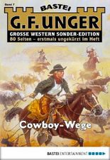 G. F. Unger Sonder-Edition - Folge 007: Cowboy-Wege