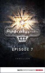 Apocalypsis 3.07 (DEU): Wandlung. Thriller (Apocalypsis 3 DEU)