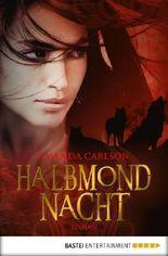 Halbmondnacht: Roman
