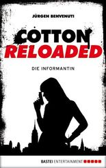 Cotton Reloaded - Die Informantin
