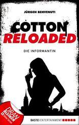 Cotton Reloaded - Die Informantin