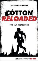 Cotton Reloaded - 11: Tod auf Bestellung