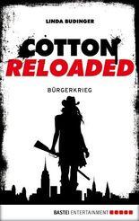 Cotton Reloaded - 14: Bürgerkrieg