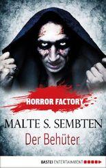 Horror Factory - Der Behüter