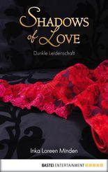 Shadows of Love - Dunkle Leidenschaft