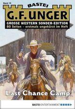 G. F. Unger Sonder-Edition - Folge 015: Last Chance Camp