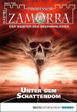 Professor Zamorra - Folge 1003: Unter dem Schattendom
