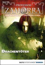 Professor Zamorra - Folge 1005: Drachentöter