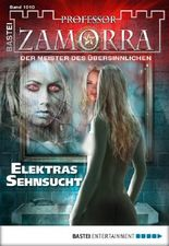 Professor Zamorra - Folge 1010: Elektras Sehnsucht