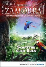 Professor Zamorra - Folge 1024: Schatten über Eden