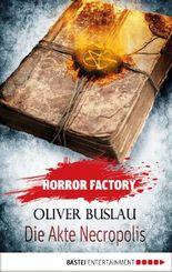 Horror Factory - Die Akte Necropolis